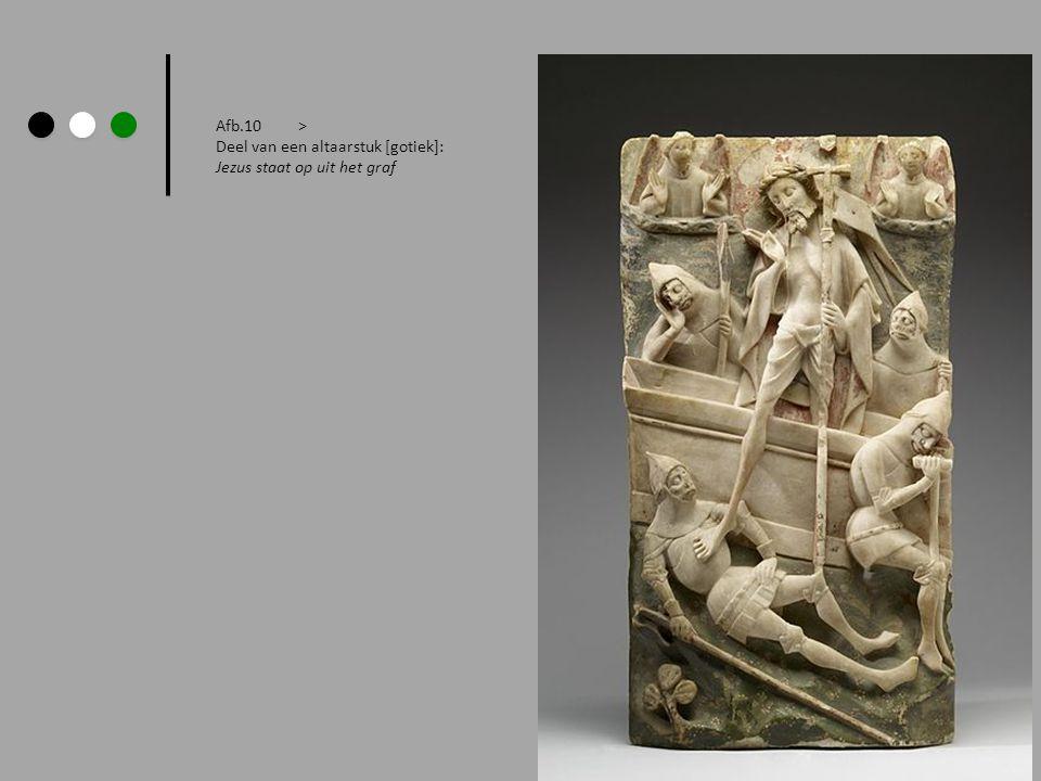 Afb.10 > Deel van een altaarstuk [gotiek]: Jezus staat op uit het graf