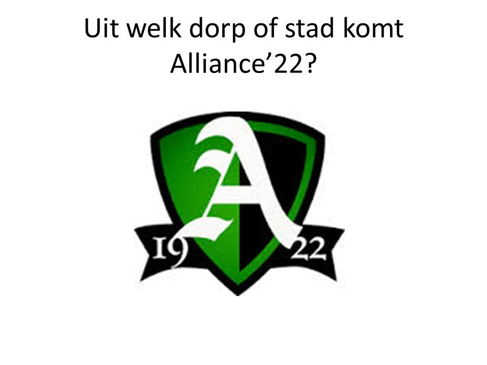 Uit welk dorp of stad komt Alliance'22