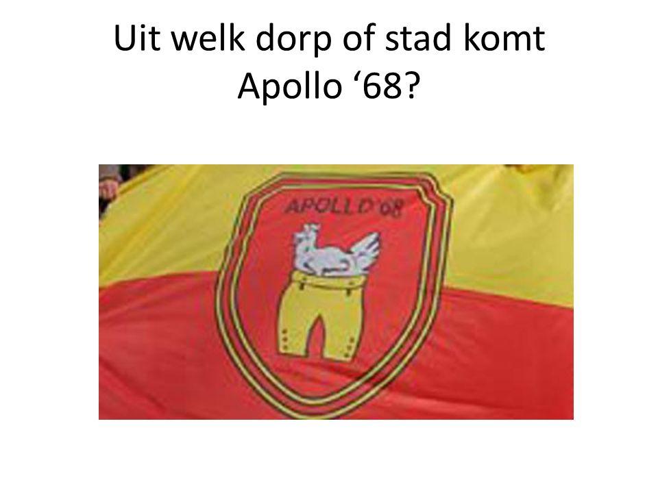 Uit welk dorp of stad komt Apollo '68?