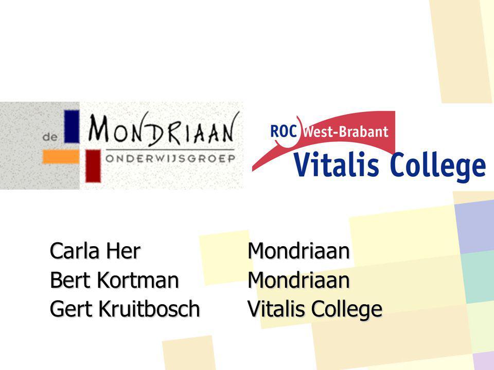 Carla HerMondriaan Bert Kortman Mondriaan Gert KruitboschVitalis College