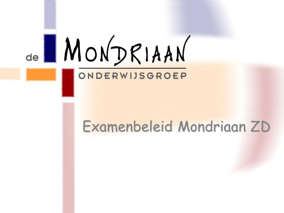 Examenbeleid Mondriaan ZD