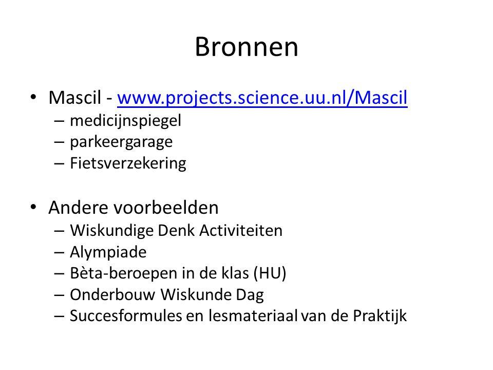 Bronnen Mascil - www.projects.science.uu.nl/Mascilwww.projects.science.uu.nl/Mascil – medicijnspiegel – parkeergarage – Fietsverzekering Andere voorbe