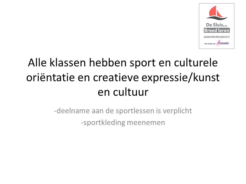 Alle klassen hebben sport en culturele oriëntatie en creatieve expressie/kunst en cultuur -deelname aan de sportlessen is verplicht -sportkleding meenemen