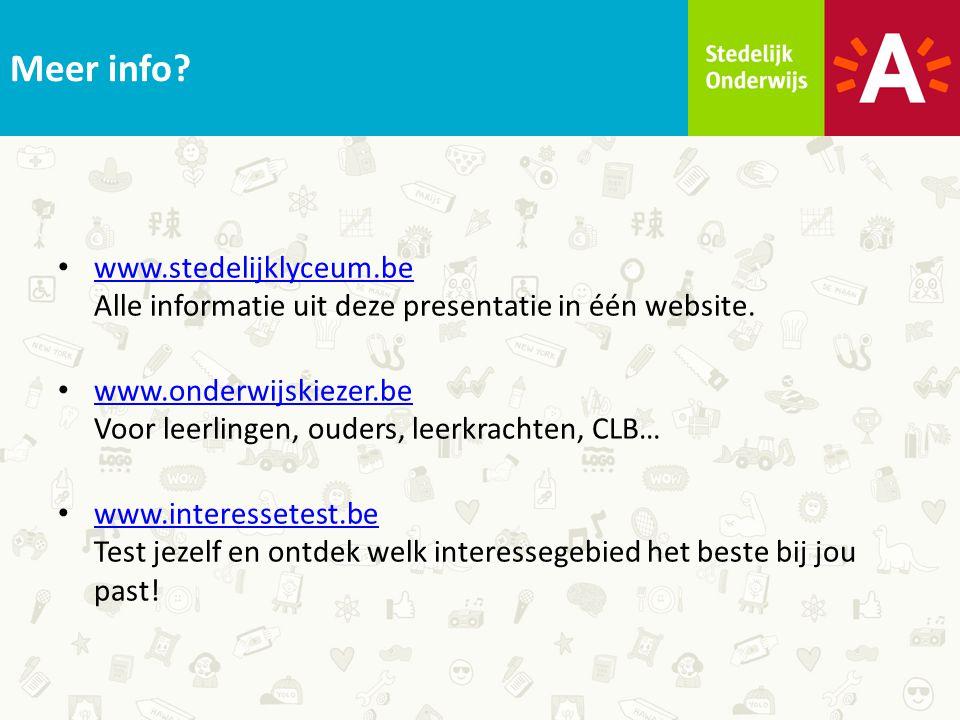 Meer info.www.stedelijklyceum.be Alle informatie uit deze presentatie in één website.