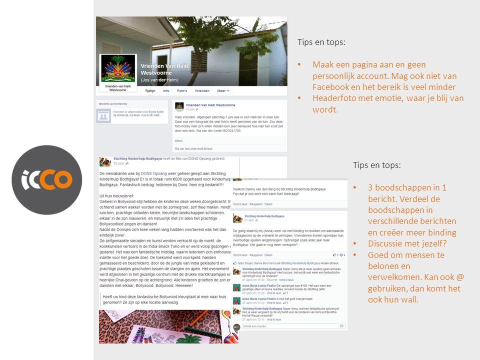 Tips en tops: Maak een pagina aan en geen persoonlijk account.