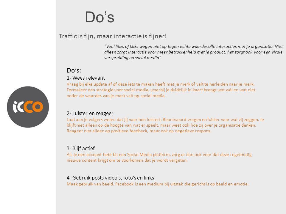 Do's 5- Wees origineel De trends en hypes in socialmedialand veranderen snel.