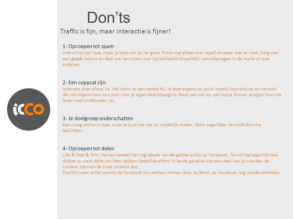 Don'ts Dont's: 5- Automatische en standaard berichten Spreek volgers persoonlijk aan.
