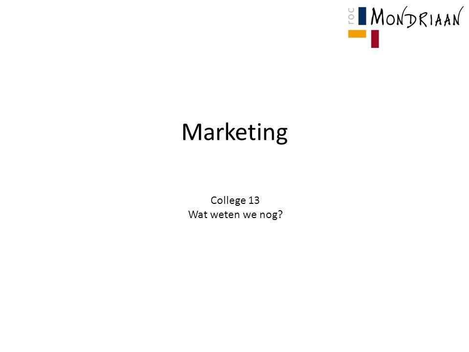 Marketing College 13 Wat weten we nog?