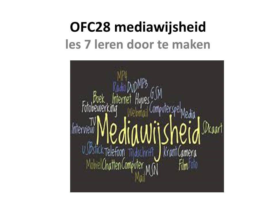 OFC28 mediawijsheid les 7 leren door te maken