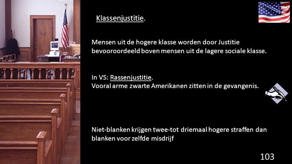 Klassenjustitie.103 de grondwet.
