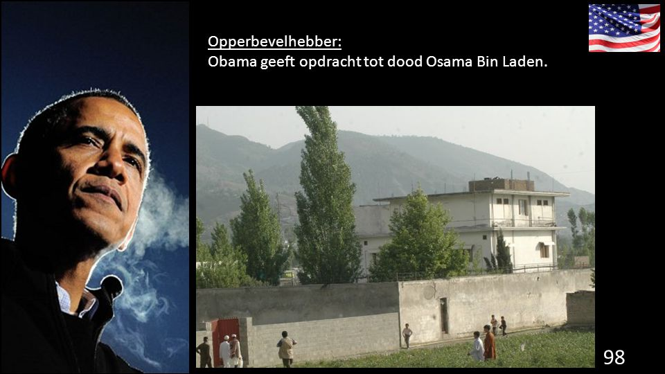 98 de grondwet. Opperbevelhebber: Obama geeft opdracht tot dood Osama Bin Laden.