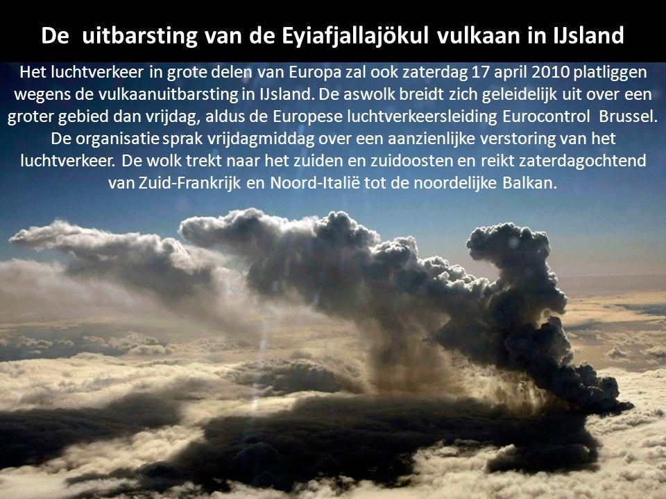 Het luchtverkeer in grote delen van Europa zal ook zaterdag 17 april 2010 platliggen wegens de vulkaanuitbarsting in IJsland.