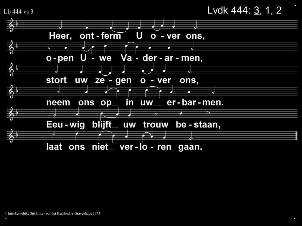 ... Lvdk 444: 3, 1, 2