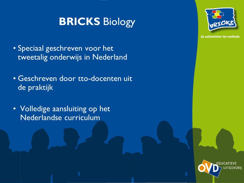 BRICKS Biology Authentiek Engels Geïntegreerde aandacht voor de Engelse taal, gericht op Nederlandstalige leerlingen, volgens de CLIL richtlijnen Tekstboek en werkboek met talrijke talige opdrachten