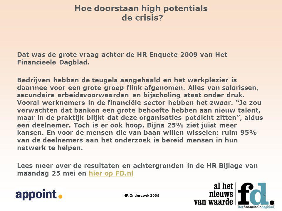 HR Onderzoek 2009 2 Hoe doorstaan high potentials de crisis.