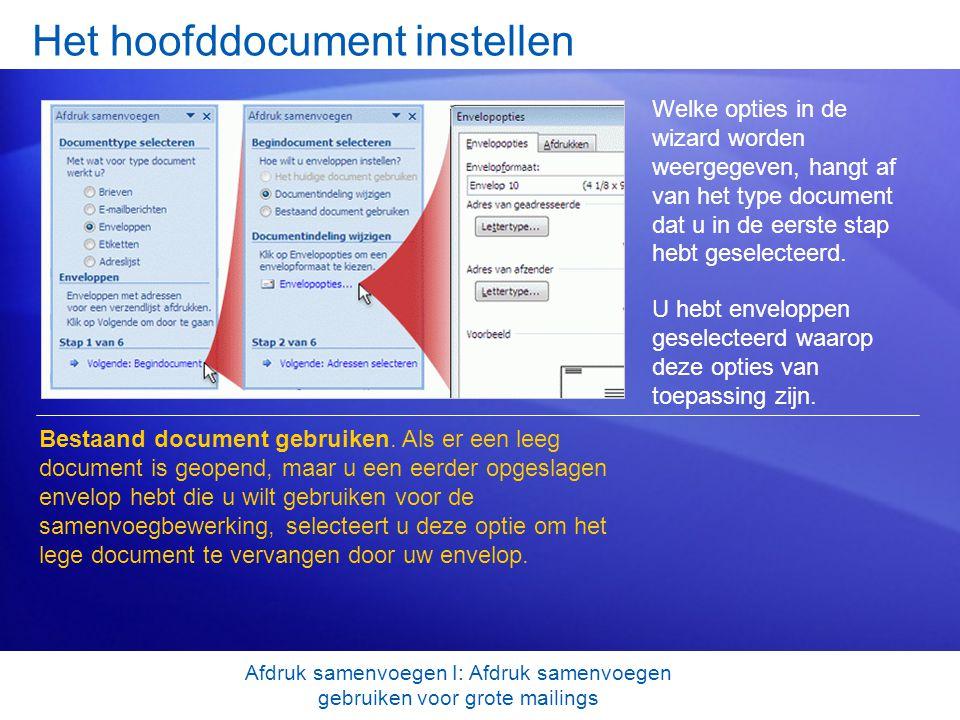 Het hoofddocument instellen Welke opties in de wizard worden weergegeven, hangt af van het type document dat u in de eerste stap hebt geselecteerd. U
