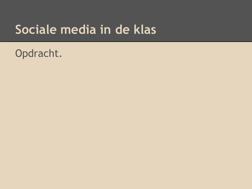 Sociale media in de klas Opdracht.