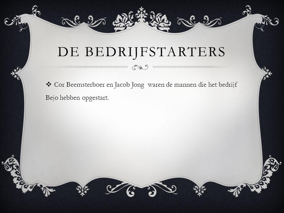 DE BEDRIJFSTARTERS  Cor Beemsterboer en Jacob Jong waren de mannen die het bedrijf Bejo hebben opgestart.