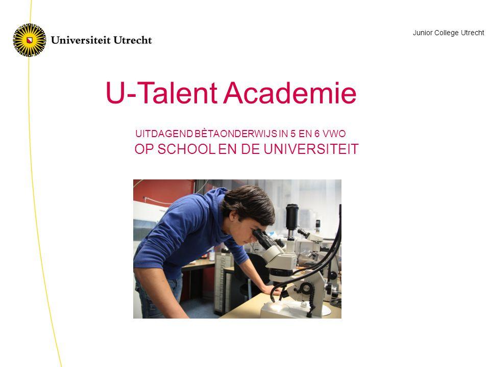 Utrecht - Talentontwikkeling Leven Natuur en Techniek, biedt: Een verrijkingsprogramma met een school- en een campusdeel Een unieke kans om je talenten voor de bètavakken verder te ontwikkelen De gelegenheid om nu al kennis te maken met de universiteit en het doen van wetenschappelijk onderzoek Een goede voorbereiding op je studiekeuze WAT IS DE U-TALENT ACADEMIE.
