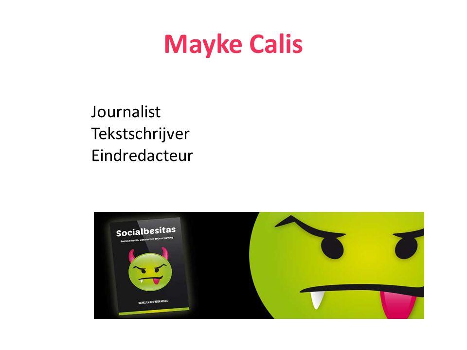 Mayke Calis Journalist Tekstschrijver Eindredacteur