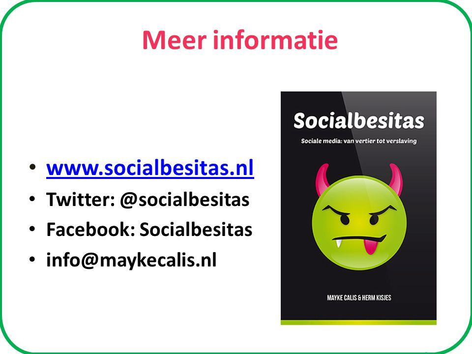 Meer informatie www.socialbesitas.nl Twitter: @socialbesitas Facebook: Socialbesitas info@maykecalis.nl