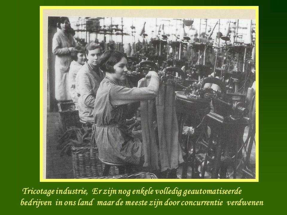 Tricotage industrie, Er zijn nog enkele volledig geautomatiseerde bedrijven in ons land maar de meeste zijn door concurrentie verdwenen