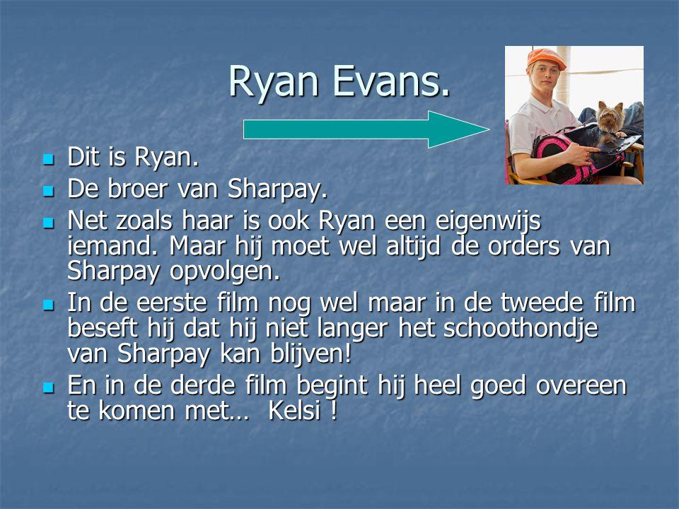 Ryan Evans. Dit is Ryan. Dit is Ryan. De broer van Sharpay. De broer van Sharpay. Net zoals haar is ook Ryan een eigenwijs iemand. Maar hij moet wel a
