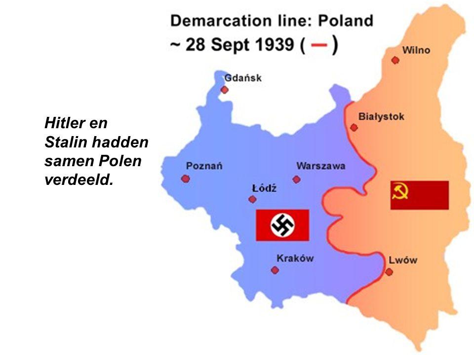 Hitler en Stalin hadden samen Polen verdeeld.