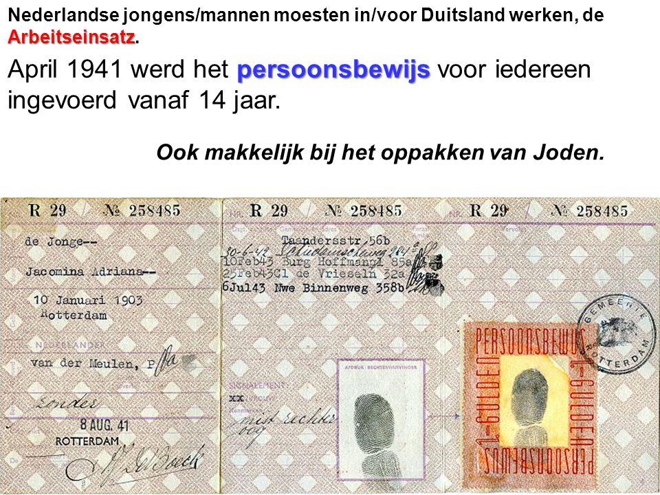 Arbeitseinsatz Nederlandse jongens/mannen moesten in/voor Duitsland werken, de Arbeitseinsatz.