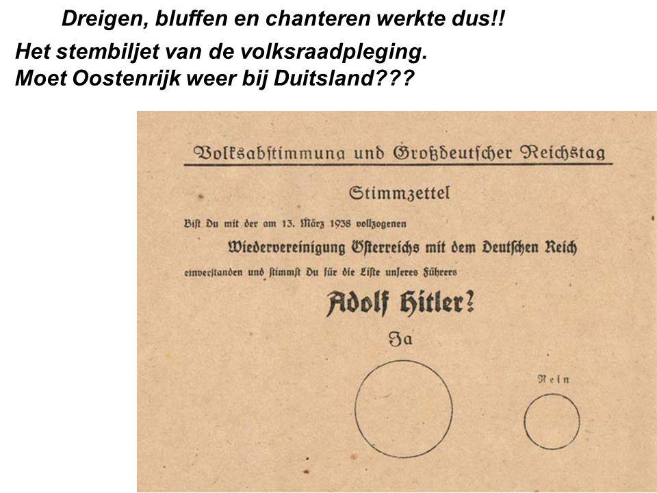 Dreigen, bluffen en chanteren werkte dus!.Het stembiljet van de volksraadpleging.