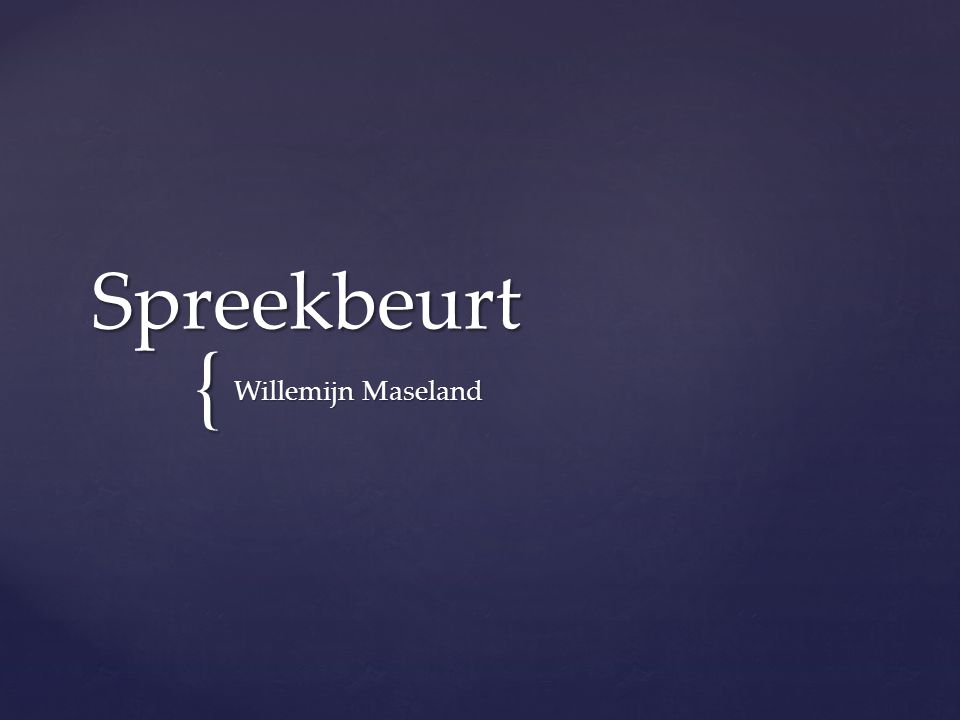 { Spreekbeurt Willemijn Maseland