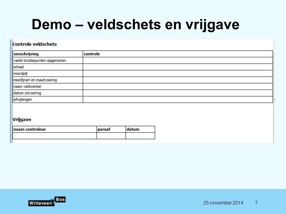 Demo – veldschets en vrijgave 25 november 20147