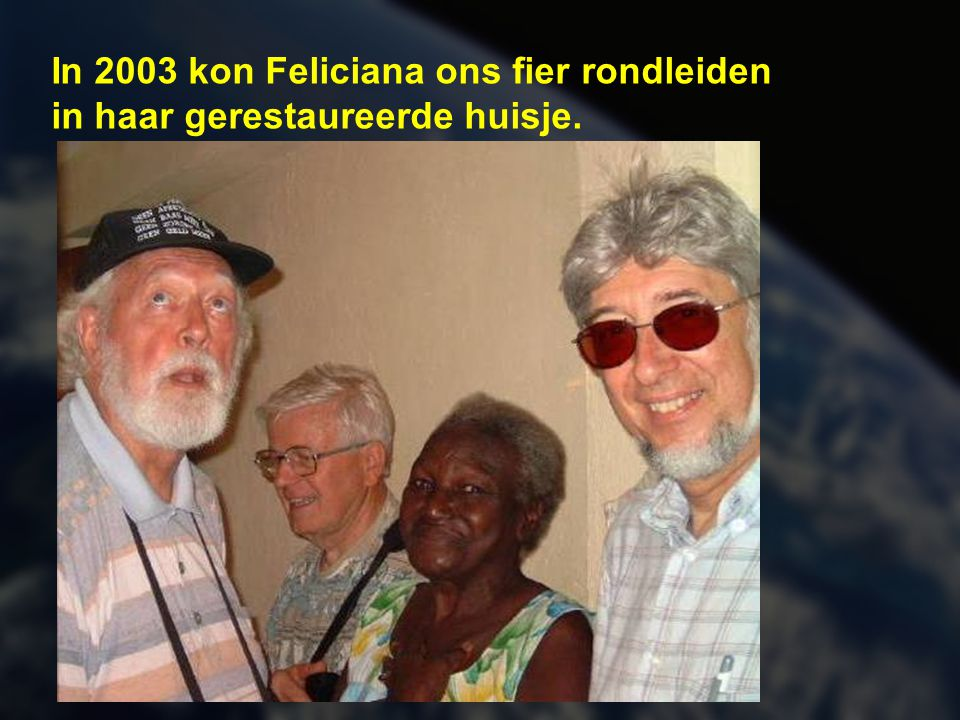 Zo zag het huisje van Feliciana er uit voor de restauratiewerken (augustus 2002)