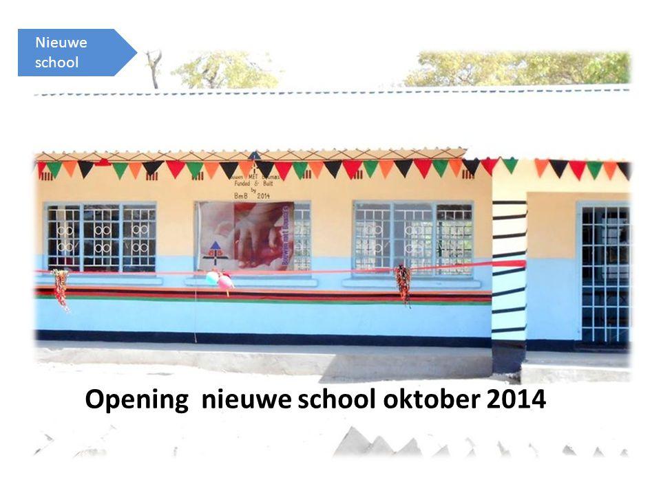 Nieuwe school Opening nieuwe school oktober 2014