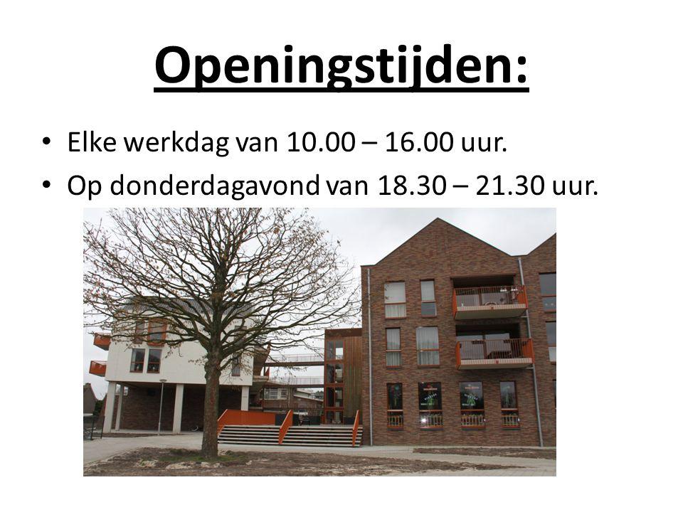 Openingstijden: Elke werkdag van 10.00 – 16.00 uur. Op donderdagavond van 18.30 – 21.30 uur.