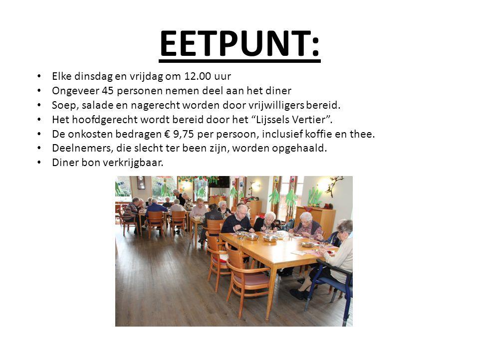EETPUNT: Elke dinsdag en vrijdag om 12.00 uur Ongeveer 45 personen nemen deel aan het diner Soep, salade en nagerecht worden door vrijwilligers bereid