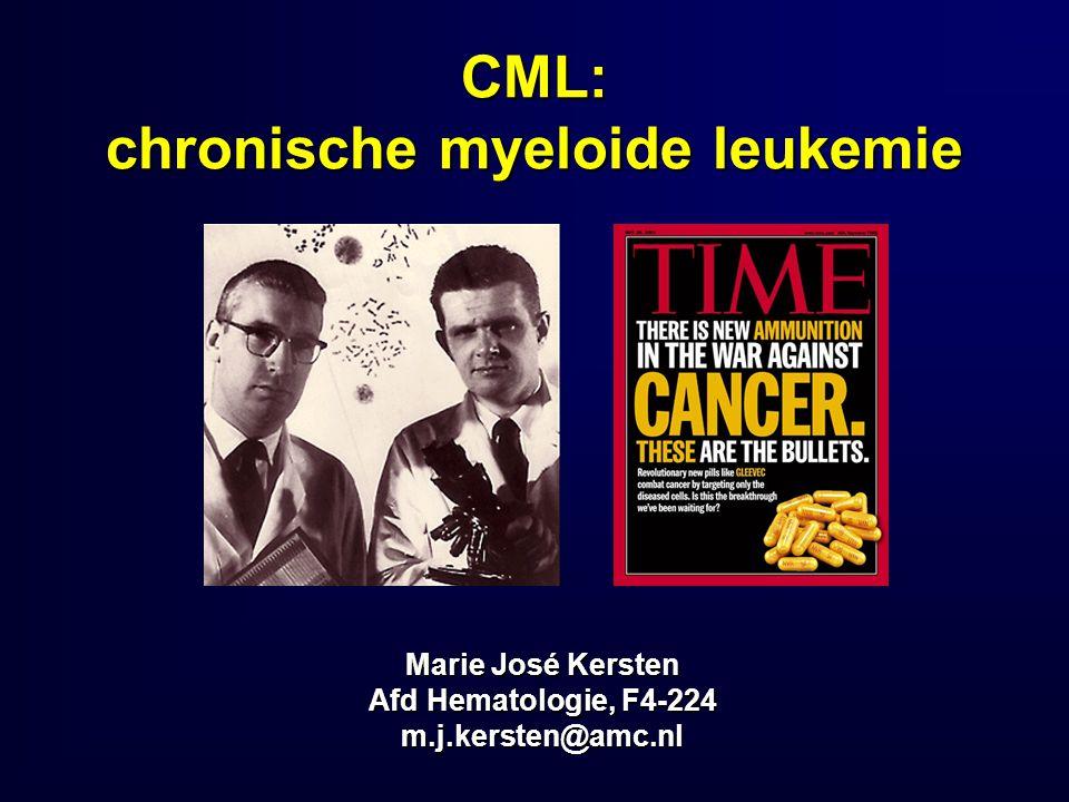 CML: chronische myeloide leukemie Marie José Kersten Afd Hematologie, F4-224 m.j.kersten@amc.nl