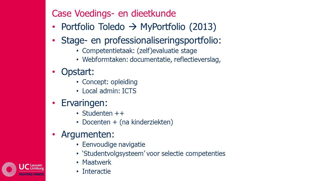 Case Voedings- en dieetkunde Portfolio Toledo  MyPortfolio (2013) Stage- en professionaliseringsportfolio: Competentietaak: (zelf)evaluatie stage Web