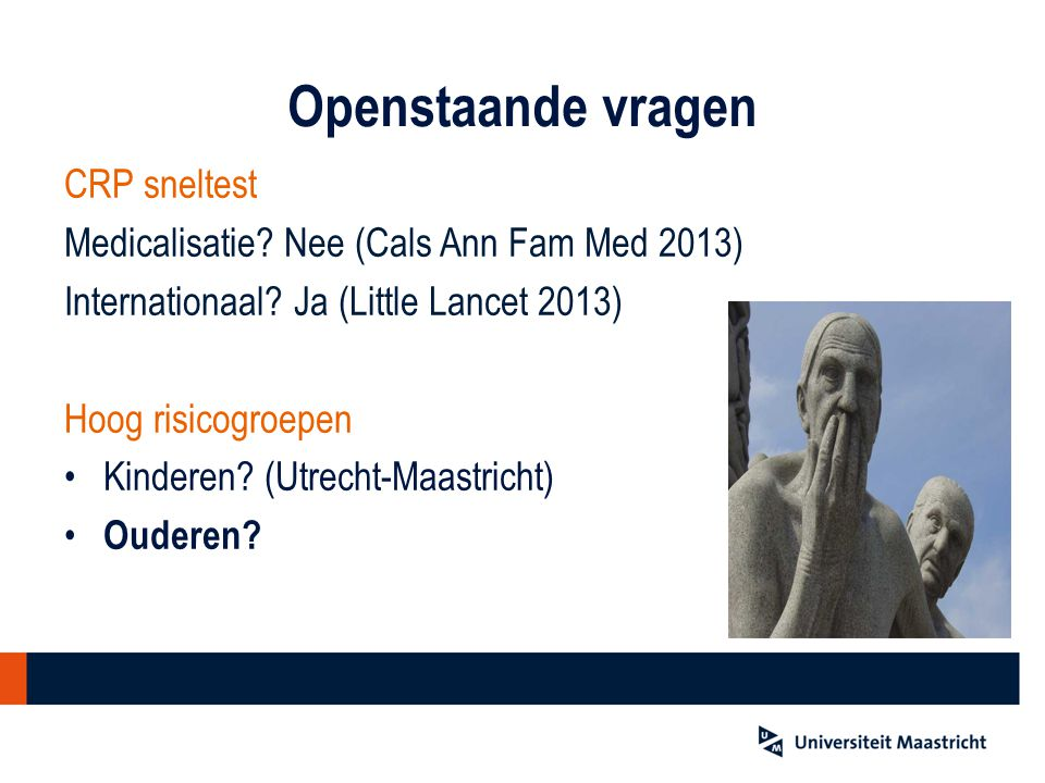 Openstaande vragen CRP sneltest Medicalisatie.Nee (Cals Ann Fam Med 2013) Internationaal.