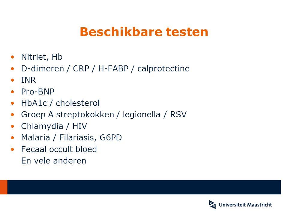 Beschikbare testen Nitriet, Hb D-dimeren / CRP / H-FABP / calprotectine INR Pro-BNP HbA1c / cholesterol Groep A streptokokken / legionella / RSV Chlam