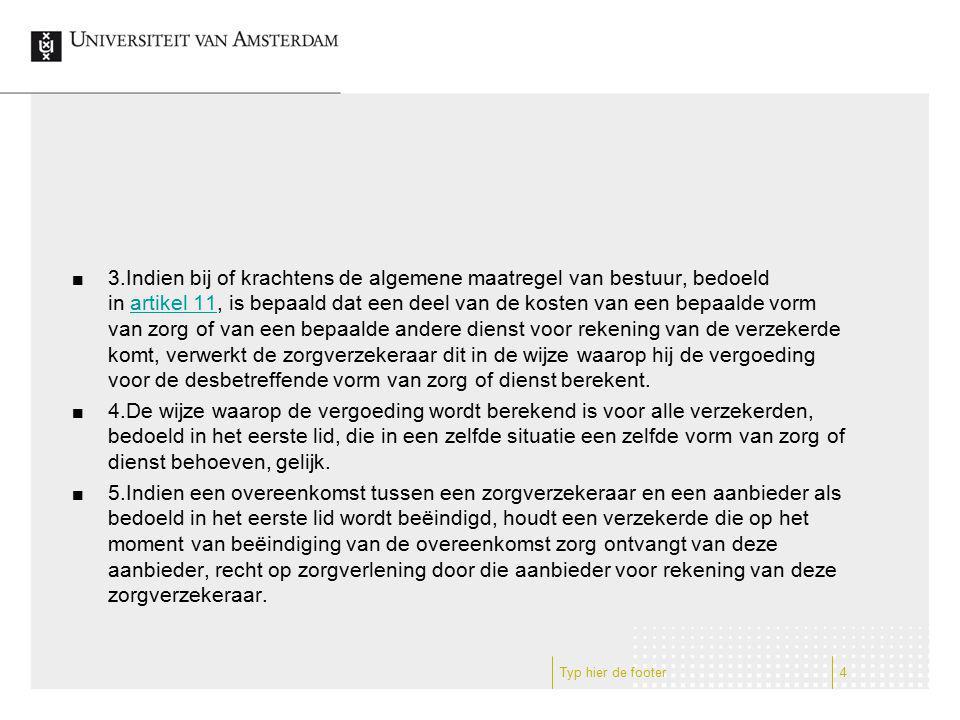In het Nederlandse zorgverzekeringsstelsel is echter sprake van een private verzekering, onder publieke randvoorwaarden.