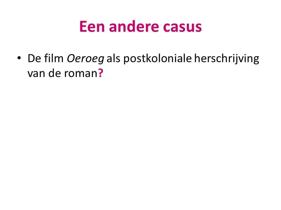 Een andere casus De film Oeroeg als postkoloniale herschrijving van de roman?