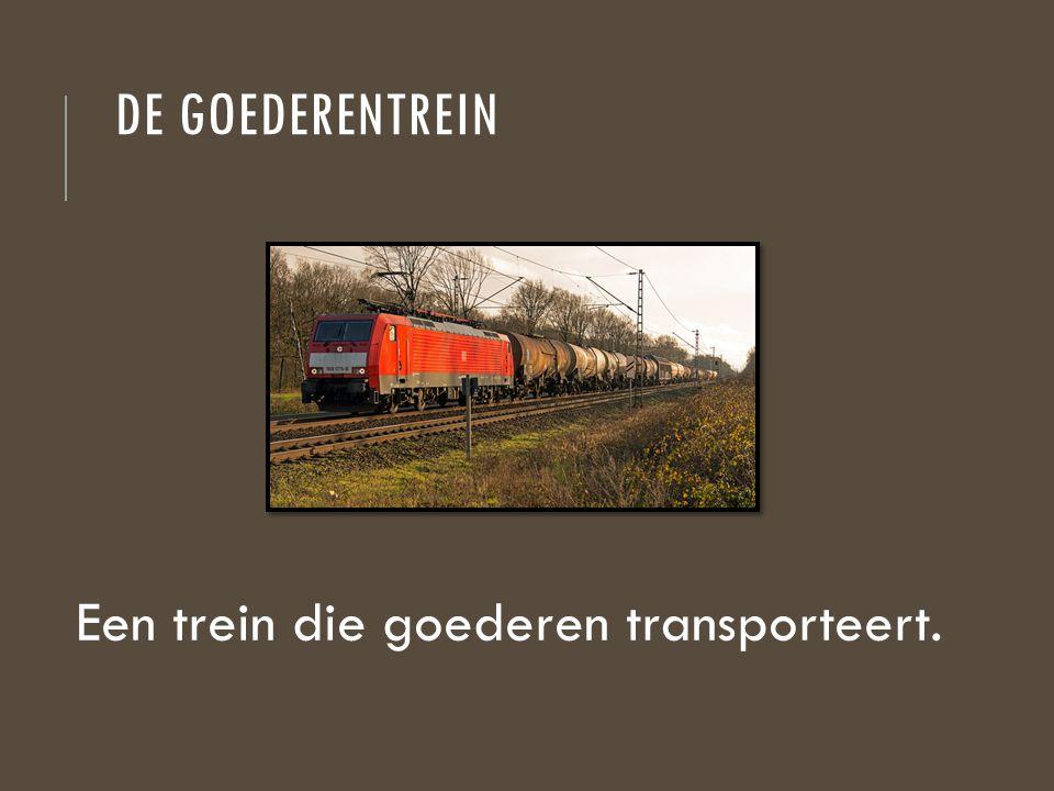 DE GOEDERENTREIN Een trein die goederen transporteert.