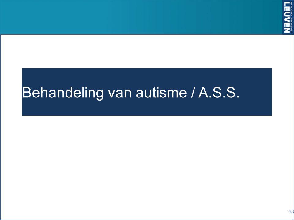 Behandeling van autisme / A.S.S. 48