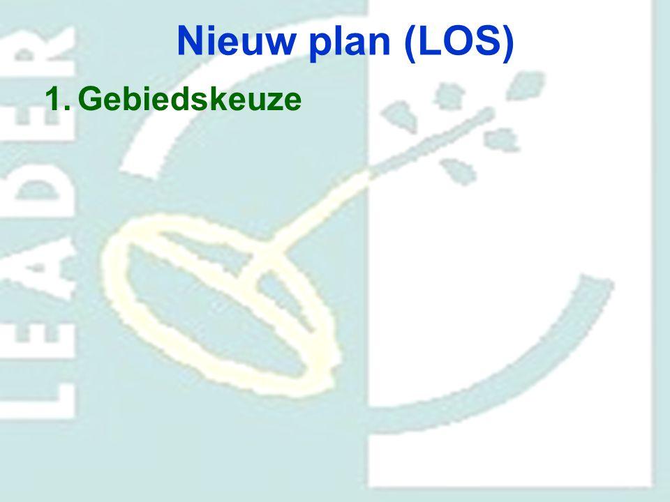 Nieuw plan (LOS) 1.Gebiedskeuze