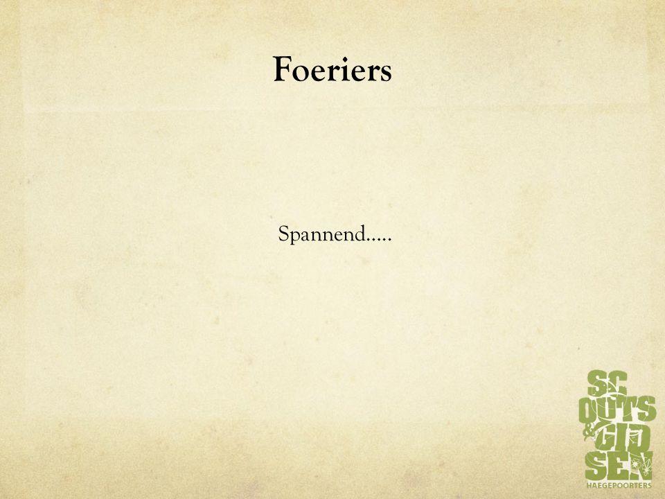 Foeriers Spannend…..