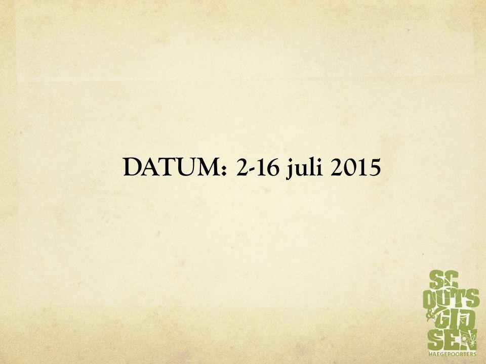 DATUM: 2-16 juli 2015