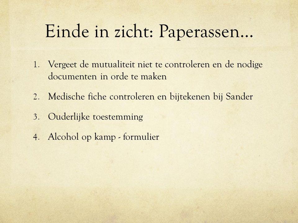 Einde in zicht: Paperassen… 1.