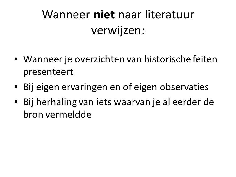 Verwijzingen in de tekst Vermeld auteur(s) en het jaar van publicatie: Uit onderzoek naar loopbaanbeleid (Van der Linden, 2009) kwam naar voren dat...