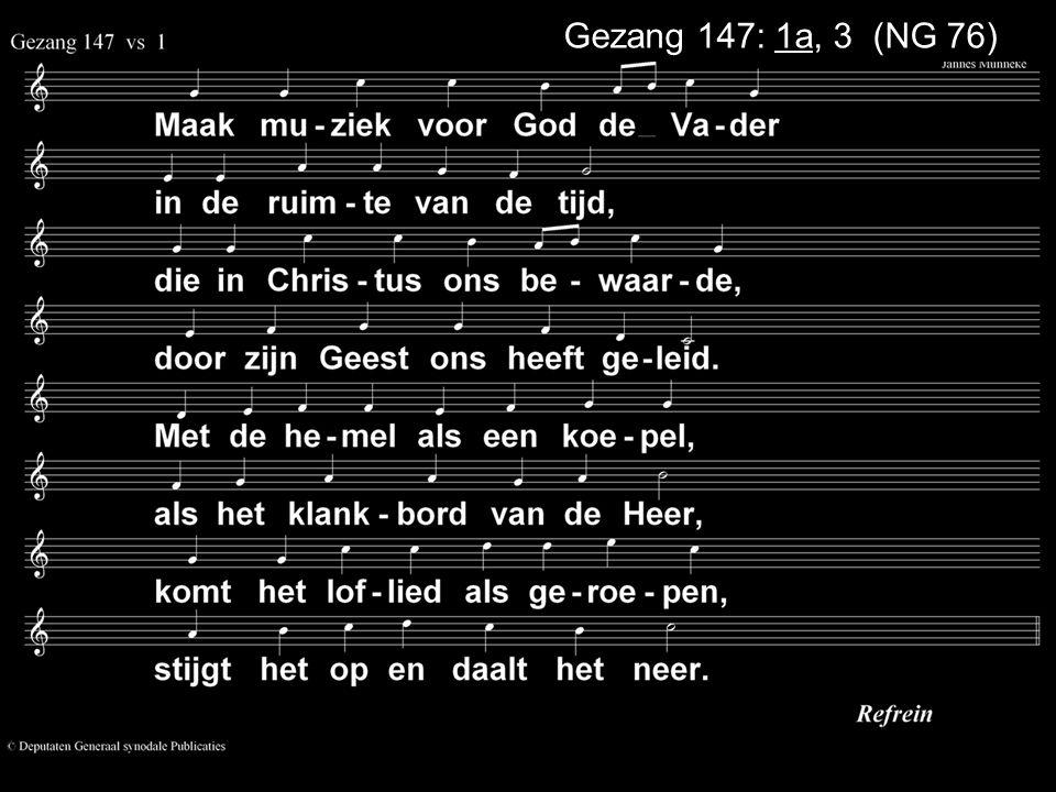 .... Zingen:Psalm 73: 10 Gebed Collecte Geloofsbelijdenis Zingen:Gezang 34: 1, 3 (NG 18) Zegen